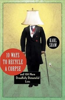 cover image, 10 Ways to Recycle a Corpse by Karl Shaw