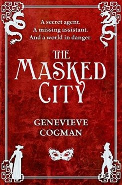 Cover image, The Masked City by Genevieve Cogman, Invisible Library Book 3