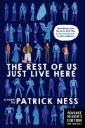 Cover image, The Rest of Us Just Live Here by Patrick Ness